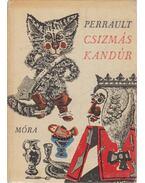 Csízmás Kandúr - Perrault