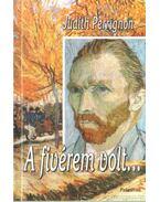 A fivérem volt - Perrignon, Judith