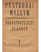 Pestbudai Muzeum - Várostörténeti évkönyv I. évf.