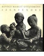 Kovács Margit gyűjtemény - Petényi Katalin