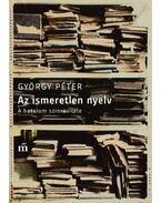 Az ismeretlen nyelv - Péter György