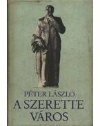 A szerette város - Péter László