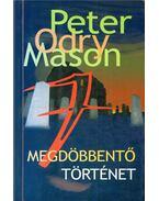 Hét megdöbbentő történet - Peter Odry Mason