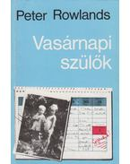 Vasárnapi szülők - Peter Rowlands