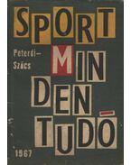Sport mindentudó - Peterdi Pál, Szűcs László