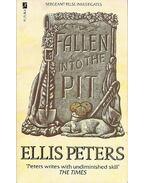 Fallen into the Pit - Peters, Ellis