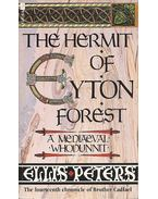 The Hermit of Eyton Forest - Peters, Ellis