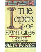 The Leper of Saint Giles - Peters, Ellis