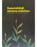Szántóföldi növényvédelem - Petróczi István dr. (szerk.)
