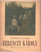 Ferenczy Károly - Petrovics Elek