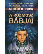 A kozmosz bábjai - Philip K. Dick