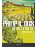 Időugrás a Marson - Philip K. Dick