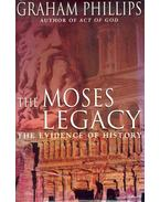 The Moses Legacy - Phillips, Graham