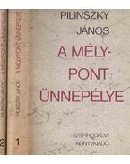 A mélypont ünnepélye 1-2. - Pilinszky János