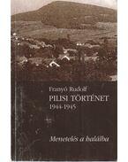 Pilisi történet 1944-1945 (dedikált)
