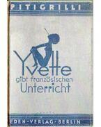 Yvette gibt französischen Unterricht - Pitigrilli