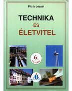 Technika és életvitel 6. osztály - Pitrik József