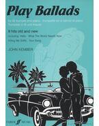 Play Ballads (trombitára, zongorakísérettel)