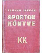 Sportok könyve - Pluhár István