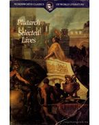 The Lives of the Noble Grecians and Romans - Plutarch