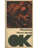 Három életrajz - Plutarkhosz