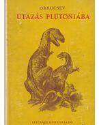 Utazás Plutóniába
