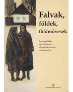 Falvak, földek, földművesek - Pócs Gyula (szerk.)