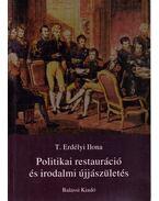 Politikai restauráció és irodalmi újjászületés