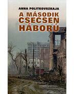 A második csecsen háború - Politkovszkaja, Anna