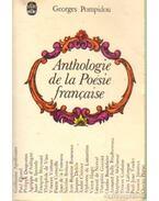 Anthologie de la Poésie francaise - Pompidou, Georges
