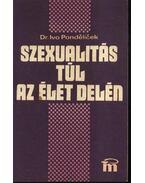 Szexualitás túl az élet delén - Pondelicek, Ivo  dr.
