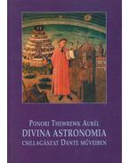 Divina Astronomia - Ponori Thewrewk Aurél