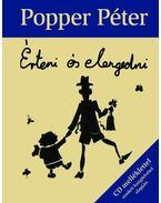 Érteni és elengedni - Popper Péter