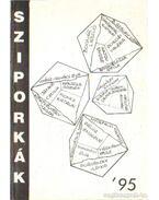 Sziporkák - Antológia - Porubszky Ildikó