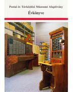Postai és Távközlési Múzeumi Alapítvány Évkönyve 1997