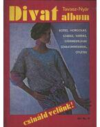 Divat album - Csináld velünk (tavasz-nyár) - Potoczky Júlia (szerk.)