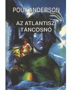 Az atlantiszi táncosnő - Poul Anderson