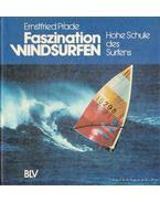 Faszination windsurfen (német nyelvű) - Prade, Ernstfried