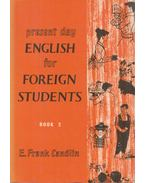 Present Day English for Foreign Students 2.