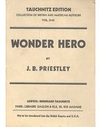 Wonder Hero - Priestley, J. B.