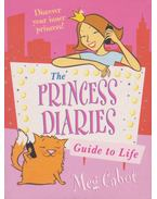 The Princess Diaries Guide to Life