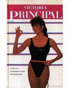 Egyen velem - Principal, Victoria