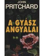 A gyász angyalai - Pritchard, John