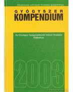 Gyógyszer kompendium 2003 - Prof. Dr. Borvendég János
