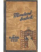 Mindent tudok - Az Ujság Könyve 1932. - Pünkösti Andor