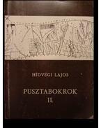 Pusztabokrok II.