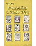 Quarantane im Grand Hotel