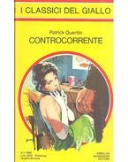 Controcorrente - Quentin, Patrick