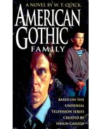 American Gothic Family - QUICK, W.T.