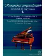 Romantikus zongoradarabok kicsiknek és nagyoknak 1.